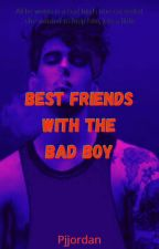 Best Friends With The Badboy #wattys2018 by pjjordan
