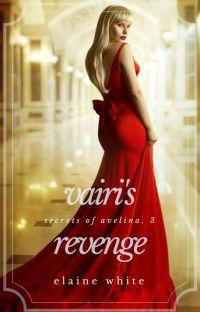 Vairi's Revenge - The Secrets of Avelina Chronicles Book 3 cover