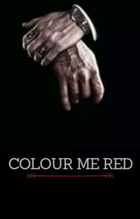 Colour Me Red | Dark #2 [COMPLETED] cover