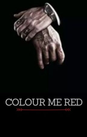 Colour Me Red | Dark #2 [COMPLETED] by Dreamerse