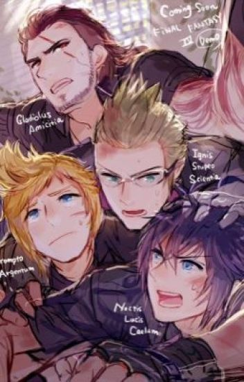 Stand By Me (FFXV x Reader)