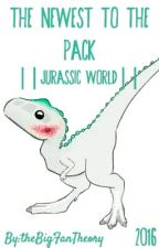 The Newest To The Pack   Jurassic World   by SincerelyYourRaptor