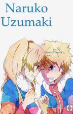 Naruko Uzumaki  //BOOK 1\\ ~COMPLETE~ by sunkissbabe