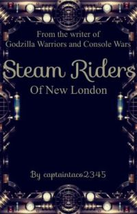 Steam Riders of New London [Wattys 2017] cover