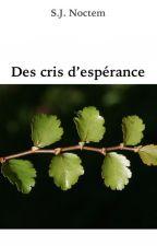 Des cris d'espérance by silentiumnoctem