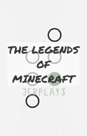 The Legends Of Minecraft by JerPlays