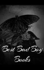 The Best Bad Boy Books  by angelexcitedgirl