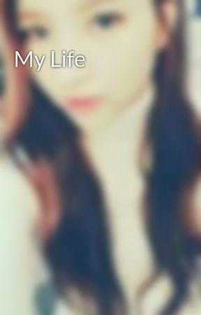 My Life by SowonKim1995
