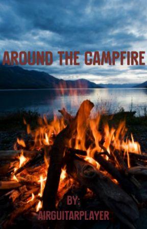 Around the campfire (Josh klinghoffer fanfic) by airGuitarPlayer