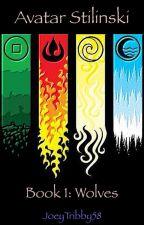 Avatar Stilinski-Book 1: Wolves by JoeyTribby58