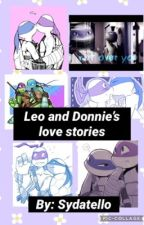 Leo and Donnie's love stories (one shots) by sydatello