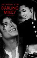 Darling Mikey    Michael Jackson & Prince Fanfiction by mjsxscape