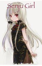 Senju Girl (Naruto Fanfic) by PrettyLilyAnime