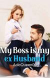 My Boss Is My Ex Husband  cover