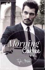 Morning ℂoffee ♨ by Tyki_Mikk