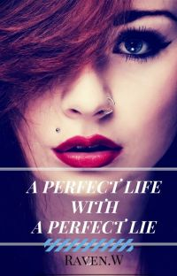 A Perfect Life With A Perfect Lie cover