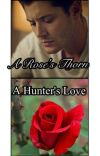 A Rose's Thorn. A Hunter's Love cover