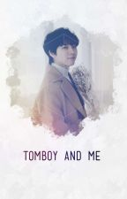 Tomboy and Me / nam woohyun (#9) by Doxaisme