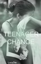 A Teenager Change by SilviaDie