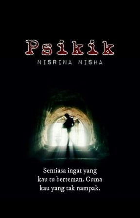 Psikik (on hold! 🙏) by nisrinanisha