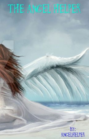 The Angel Helper by AngelHelper