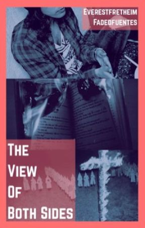 The Views of Both Sides (Kellic) by EverestFretheim