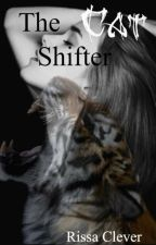 The Cat Shifter (Book 1 of Shifter Series) by RissaleWriter