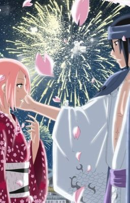 (Sasusaku)Hãy yêu anh...thêm một lần nữa