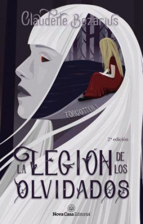 La Legión de los Olvidados [Saga Forgotten #1] by ClaudetteBezarius
