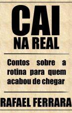 Cai na real by RafaelFerrara