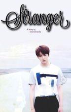 Stranger?! A story about Jungkook. by awsomevanilla