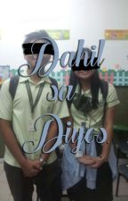 Dahil sa Diyos by pieceofellane
