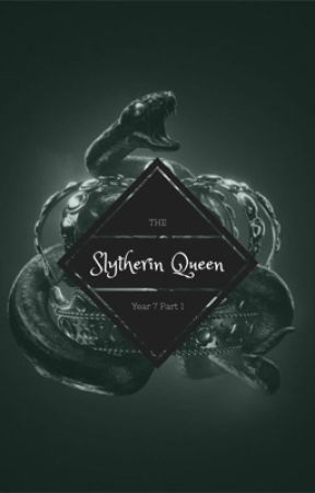 The Slytherin Queen(Draco x Reader)- Year 7 P1 by Lumina_Rose14