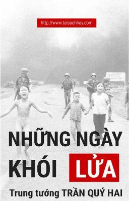 Đọc truyện Những ngày khói lửa - Trung tướng Trần Quý Hai