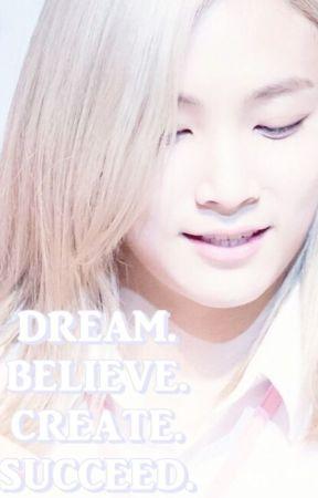 Dream. Believe. Create. Succeed. by fallenspark