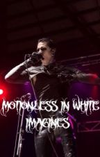 Motionless In White Imagines [CLEAN&DIRTY]  by miwgraveyardshift