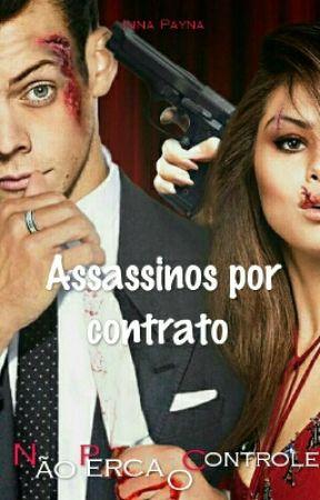 Assassinos Por Contrato  by -Psicopata1D