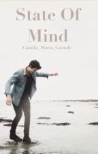 State Of Mind | sm + cc by Camila_Maria_Grande