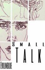 Small talk boyxboy  by evilinblue