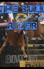 The Bull Rider by lemonade_not2