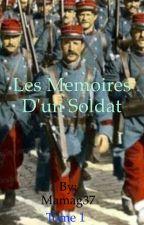 Les mémoires d'un soldat [ En Pause ] by Mamag37