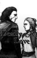 Deadly Love by ReyloAddict