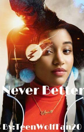 Never Better》Barry Allen(editing) by TeenWolfFan20