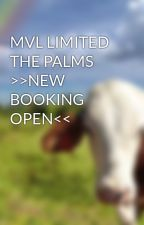 MVL LIMITED THE PALMS >>NEW BOOKING OPEN<< by mvllimited