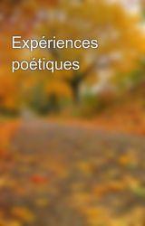 Expériences poétiques by ledrummer51