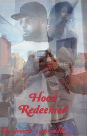 Hood Redeemed  by dream_outlouddd