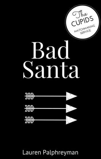 Bad Santa : CUPID'S MATCH SPIN-OFF