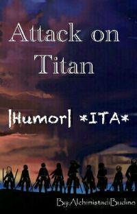 Attack on Titan |Humor| *ITA* cover