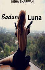 Badass Luna by humanitis