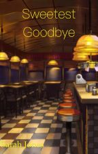 Sweetest Goodbye (Navy Book 3) by Sarahbeth552002